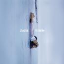 Totem/Zazie