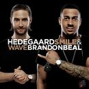 Smile & Wave (Everhard Remix)/HEDEGAARD, Brandon Beal