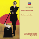 Gilbert & Sullivan: The Yeomen Of The Guard/The D'Oyly Carte Opera Company, Royston Nash, Royal Philharmonic Orchestra