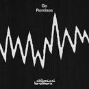 Go (Remixes)/ケミカル・ブラザーズ