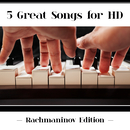 5 Great Songs For HD (Rachmaninov Edition)/Vladimir Ashkenazy, Yuja Wang