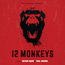 12 Monkeys (Music From The Syfy Original Series)/Trevor Rabin, Paul Linford