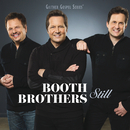 Still/The Booth Brothers