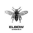 Lost Worker Bee - EP/Elbow