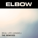Real Life (Angel)/Elbow