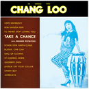 An Evening With Chang Loo/Chang Loo