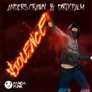 Violence (Original Mix)/Anders Crawn, Dirty Palm