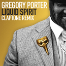Liquid Spirit (Claptone Remix)/Gregory Porter