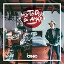 Hoy Te Dejo De Amar/Lasso