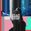 I'm Not Sorry (feat. Eric Bellinger)/DEAN