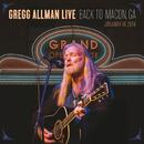Gregg Allman Live: Back To Macon, GA/Gregg Allman