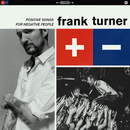 Positive Songs For Negative People/Frank Turner