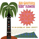 50 Guitars Visit Hawaii/The 50 Guitars Of Tommy Garrett