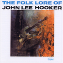 The Folk Lore Of John Lee Hooker/John Lee Hooker