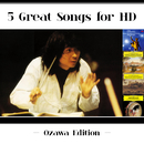5 Great Songs For HD (Ozawa Edition)/Boston Symphony Orchestra, Seiji Ozawa