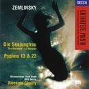 Zemlinsky: Die Seejungfrau/Psalms Nos.13 & 23/Ernst Senff Chamber Choir, Radio-Symphonie-Orchester Berlin, Riccardo Chailly