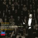 シューマン(マーラー編):交響曲第2番、第4番/Gewandhausorchester Leipzig, Riccardo Chailly