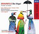 ヴァルタ-・ブラウンフェルス:歌劇「鳥た/Deutsches Symphonie-Orchester Berlin, Lothar Zagrosek