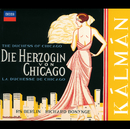 Kálmán: Die Herzogin von Chicago/Various Artists, Berlin Radio Chorus, Radio-Symphonie-Orchester Berlin, Richard Bonynge