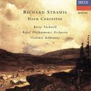 Richard Strauss: Horn Concertos Nos. 1 & 2 etc/Barry Tuckwell, Royal Philharmonic Orchestra, Vladimir Ashkenazy
