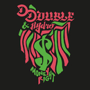 Money Right (feat. Hydro)/D-Double