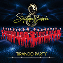 Tirando Party/La Séptima Banda