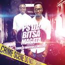 Bitsa Magata (feat. Tokollo, Skelogz)/PS-DJz