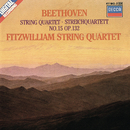 Beethoven: String Quartet No. 15/Fitzwilliam String Quartet