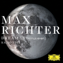 Dream 13 (minus even) (Radio Edit)/Clarice Jensen, Ben Russell, Yuki Numata Resnick, Max Richter