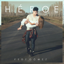 Héroe/Fede Gomez