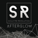 Afterglow/Soulfire Revolution