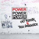 Power Power Power/Cat Farish, Tiga Swagger