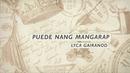 Puede Nang Mangarap (Lyric Video)/Lyca Gairanod