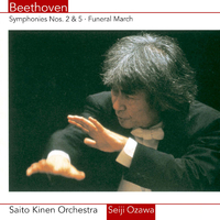 Beethoven: Symphonies Nos. 2 & 5, Funeral March
