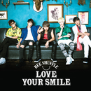 LOVE YOUR SMILE/BEE SHUFFLE