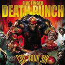 ゴット・ユア・シックス/Five Finger Death Punch