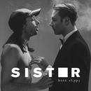 Born Slippy/Sister