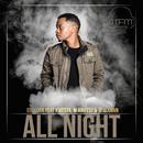 All Night (feat. Kwesta, Manifest, Tellaman)/DJ Clock