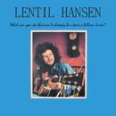 What Can You Do That Ain't Already Bin Done A Billion Times?/Lentil Hansen