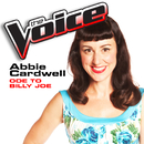 Ode To Billy Joe (The Voice Performance)/Abbie Cardwell