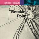 Breaking Point/Freddie Hubbard