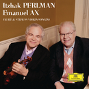 Fauré & Strauss Violin Sonatas/Itzhak Perlman, Emanuel Ax