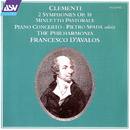 Clementi Vol. 1: 2 Symphonies Op. 18; Minuetto Pastorale; Piano Concerto/The Philharmonia, Francesco D´Avalos