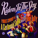 Public Cowboy #1: Centennial Salute to Gene Autry/Riders In The Sky