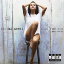 Good For You (feat. A$AP Rocky)/Selena Gomez