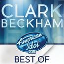 American Idol Season 14: Best Of Clark Beckham/Clark Beckham