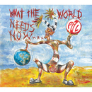 What The World Needs Now.../Public Image Limited