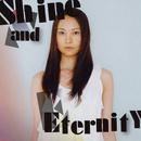 Shine and Eternity/吉井和哉