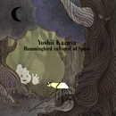 Hummingbird in Forest of Space/吉井和哉