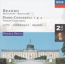 Brahms: Piano Concertos Nos.1 & 2/Violin Concerto (2 CDs)/Radu Lupu, Vladimir Ashkenazy, Boris Belkin, London Symphony Orchestra, London Philharmonic Orchestra, Zubin Mehta, Iván Fischer, Edo de Waart